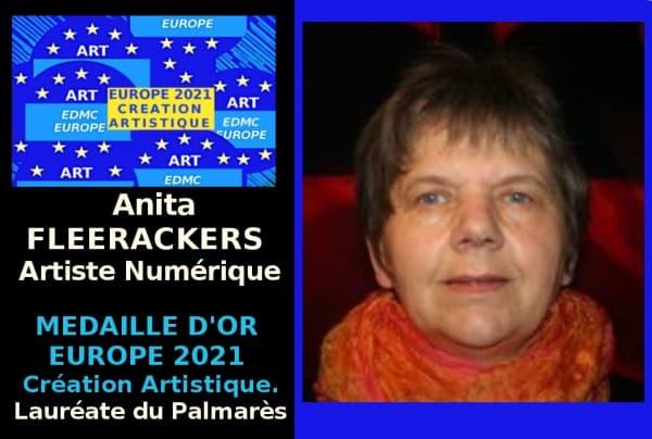 Anita Fleerackers - Artiste Numérique - Medaille d'Or Europe 2021 Création Artistique - Lauréate du Palmarès